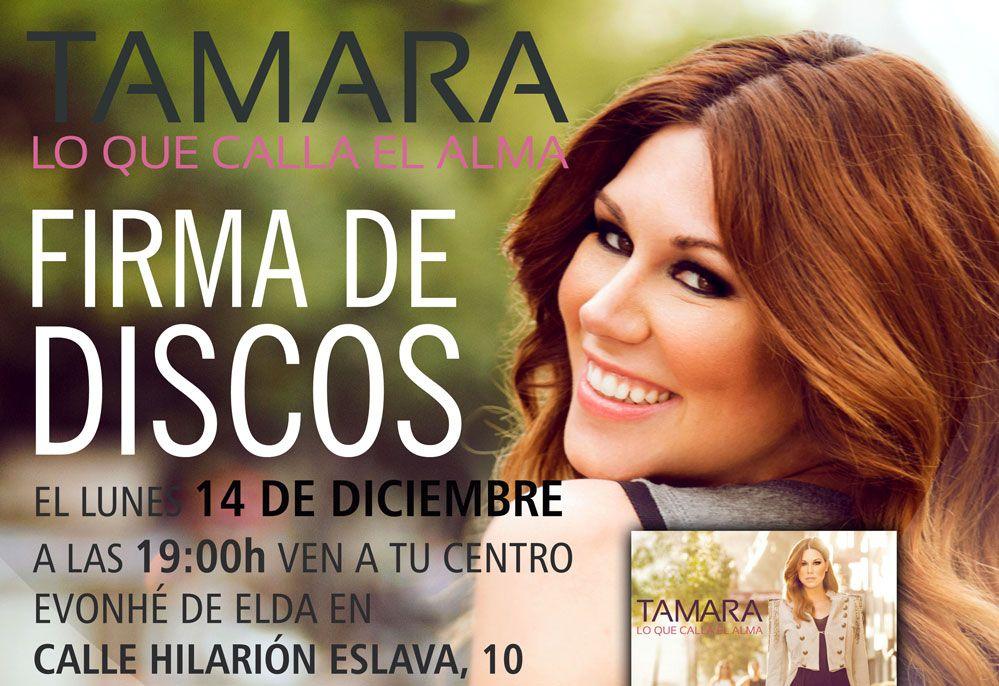 La cantante tamara firmar su nuevo disco el pr ximo lunes for Calle hilarion eslava